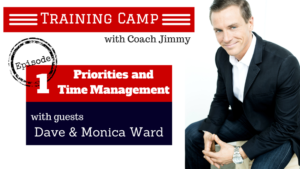 Training Camp Episode 1 Video – Time Management and Priorities